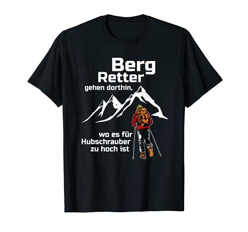 T-Shirt with German Text 'Berggretter Bergsteiger gehen therth' T-Shirt