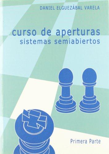 CURSO DE APERTURAS. SISTEMAS SEMIABIERTOS 1ª PARTE
