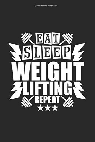 Gewichtheber Notizbuch: 100 Seiten   Kariert   Training Fitness Trainer Bodybuilding Hantel Studio Fitnesstrainer Bodybuilder Workout Gym Fitnesstudio Langhantel Gewicht Heber Reps Heben Krafttraining