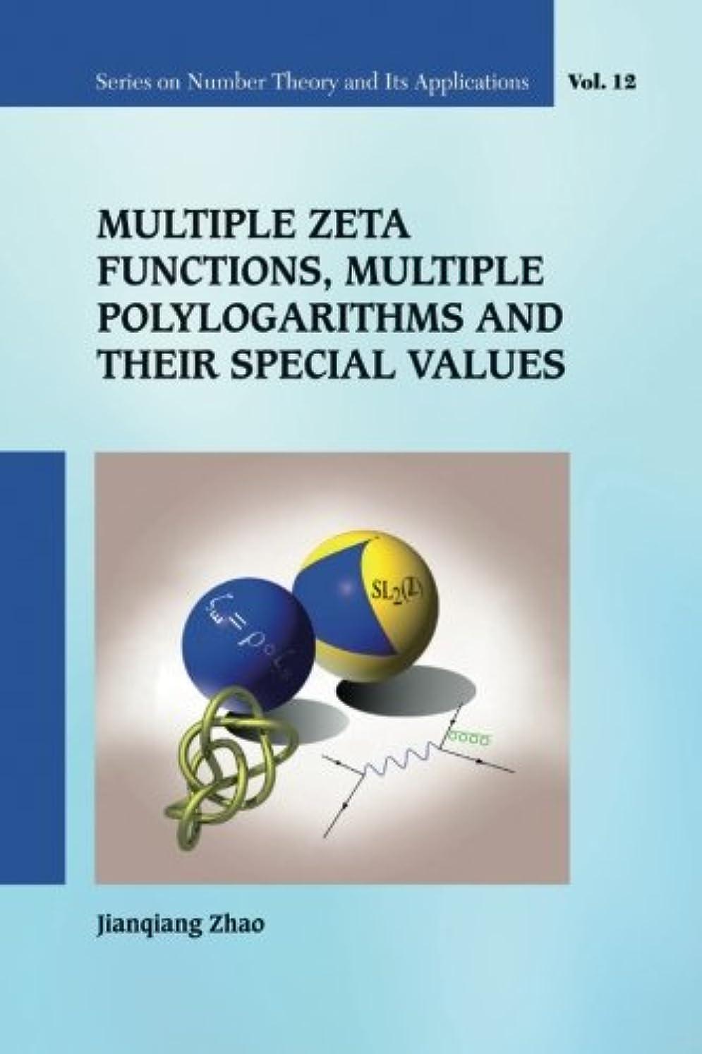 アラートロボットシガレットMultiple Zeta Functions, Multiple Polylogarithms And Their Special Values
