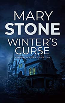 Winter's Curse (Winter Black FBI Mystery Series Book 2) by [Mary Stone]