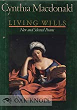 Living Wills: New and Selected Poems
