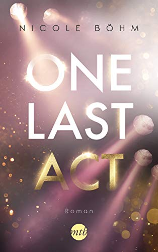 One Last Act (One-Last-Serie 3)