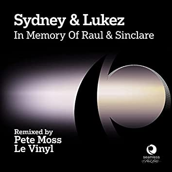 In Memory of Raul & Sinclare