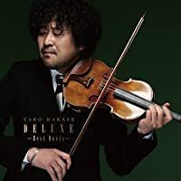 葉加瀬太郎25th Anniversary アルバム「DELUXE」?Best Duets?(2CD+DVD)(ローソンHMV盤)