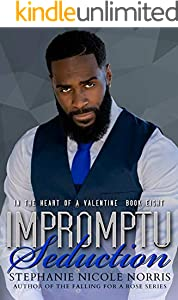 Impromptu Seduction (In The Heart of A Valentine Book 8)