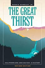 The Great Thirst: Californians and Water-A History, Revised Edition