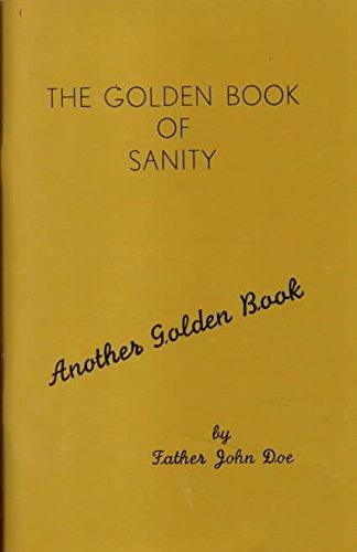 [The Golden Book of Sanity] (By: John Doe) [published: September, 1997]