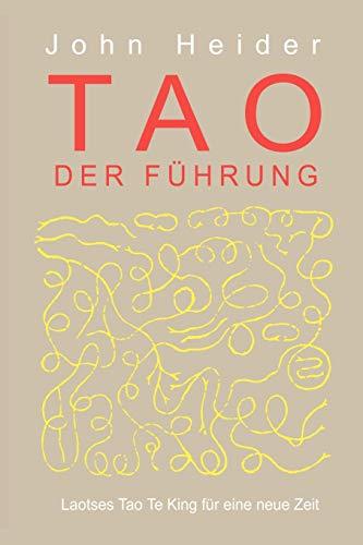 Heider, J: Tao Der Fuhrung
