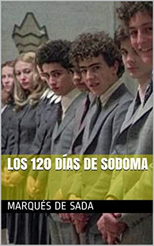 Los 120 días de Sodoma (Spanish Edition)