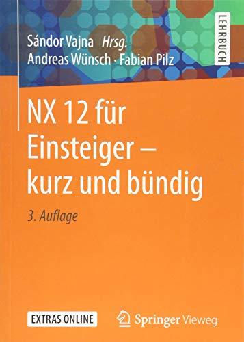 NX 12 für Einsteiger – kurz und bündig