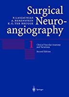 Clinical Vascular Anatomy and Variations (Surgical Neuroangiography)