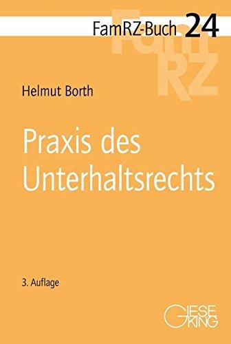 Praxis des Unterhaltsrechts (FamRZ-Buch)