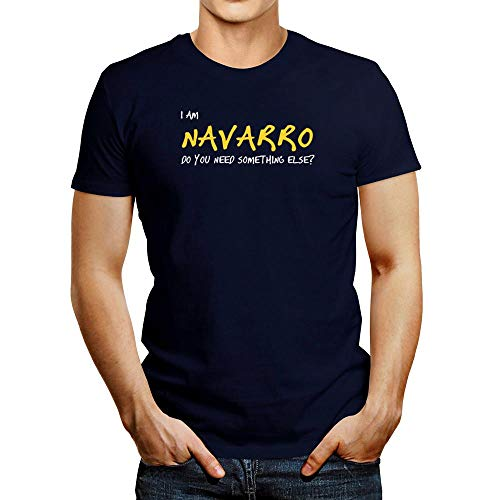 Camiseta Idakoos I am Navarro Do You Need Something Ose?