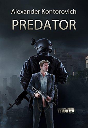 Predator: Escape from Tarkov (English Edition)