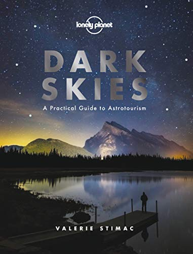 Compare Textbook Prices for Dark Skies 1 Lonely Planet 1 Edition ISBN 9781788686198 by Lonely Planet