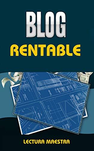 Proyecto De Blog Rentable: Libro Blog Rentable (Ganar Dinero)