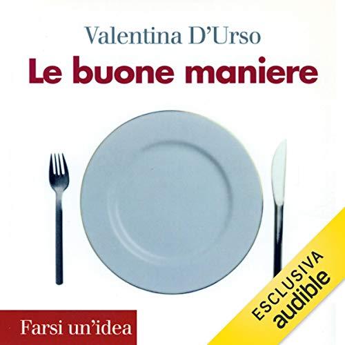 Le buone maniere audiobook cover art