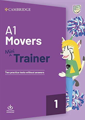 A1 Movers Mini Trainer. Practice Tests with Audio Download. (Fun Skills)