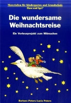Die wundersame Weihnachtsreise: Materialien für den Unterricht von Peters, Barbara (2009) Broschiert