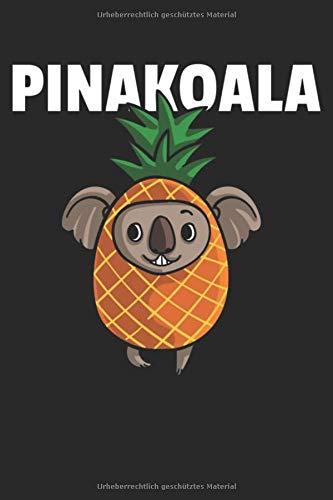 Koala Ananas Notizbuch: Koala Notizbuch für Ananas Liebhaber die gerne nach Australien reisen / Notizheft / Notizblock A5 (6x9in) Dotted Notebook / Punkteraster / 120 gepunktete Seiten