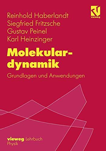 Molekulardynamik: Grundlagen Und Anwendungen (German Edition)