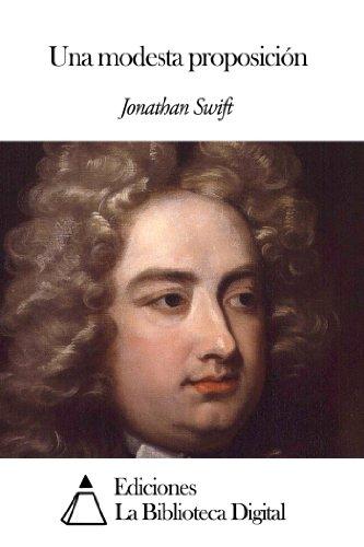 Una modesta proposición eBook: Swift, Jonathan: Amazon.es: Tienda Kindle