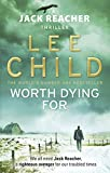Worth Dying For - (Jack Reacher 15) - Bantam - 04/08/2011