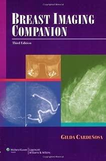 By Gilda Cardenosa - Breast Imaging Companion: 3rd (third) Edition
