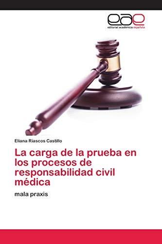 La carga de la prueba en los procesos de responsabilidad civil médica