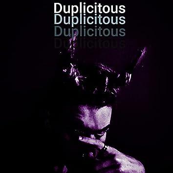 Duplicitous