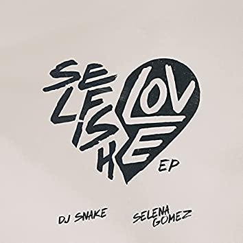 Selfish Love EP