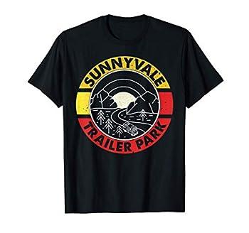 Funny design Trailer Park Sunnyvale Lovers design T-Shirt