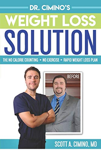 Compare Textbook Prices for Dr. Cimino's Weight Loss Solution: The No Calorie Counting, No Exercise, Rapid Weight Loss Plan  ISBN 9781074170028 by Cimino MD, Scott Anthony