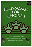 Folk Songs for Choirs (. . . for Choirs Collections)