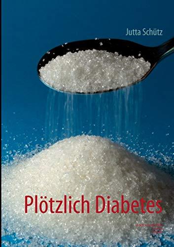 Plötzlich Diabetes: Es geht auch ohne Pillen