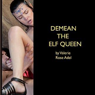Demean the Elf Queen audiobook cover art