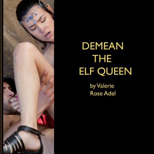 Demean the Elf Queen audiobook cover art