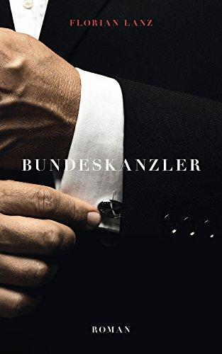 Bundeskanzler: Roman