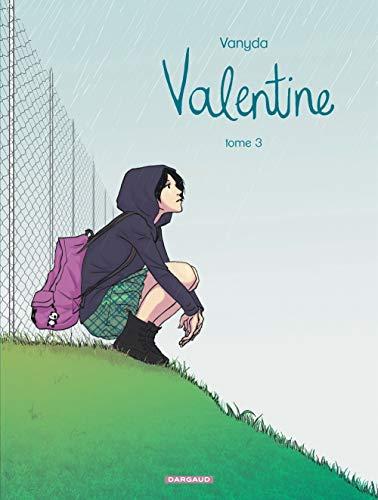 Valentine - tome 3 - Valentine - tome 3
