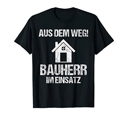 Herren Bauherr T-Shirt Bauherrin Richtfest Baustelle Geschenk T-Shirt