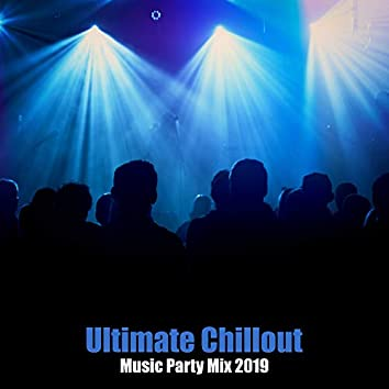 Ultimate Chillout Music Party Mix 2019 – Hottest Electronic Beats for Beach Summer Party