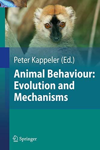 Animal Behaviour: Evolution and Mechanisms