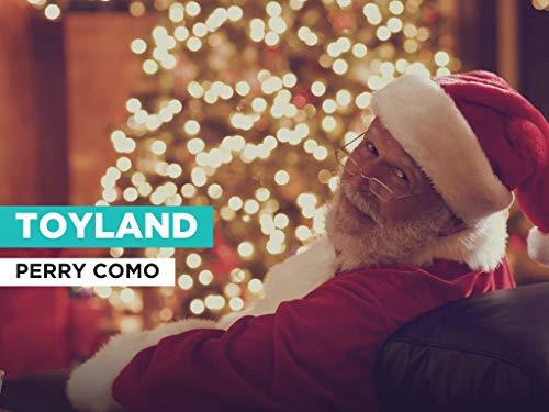 Toyland al estilo de Perry Como