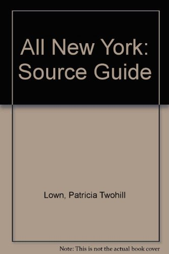 All New York: The Source Book
