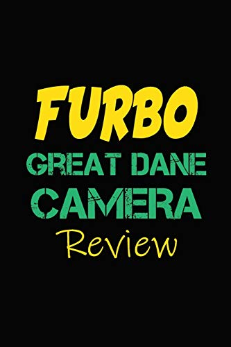 Furbo Great Dane Camera Review: Blank Lined Journal for Dog Lovers, Dog Mom, Dog Dad and Pet Owners