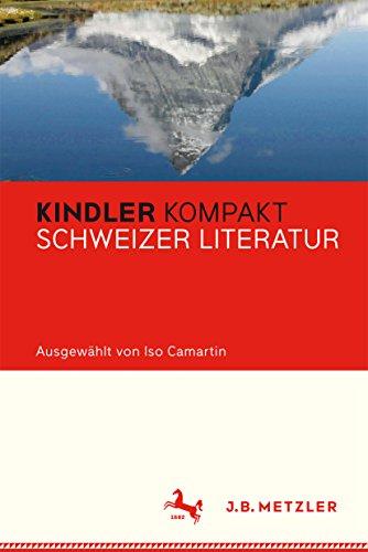 Kindler Kompakt: Schweizer Literatur