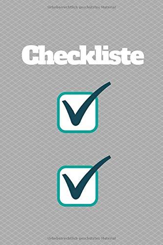 Checkliste: Checkliste für Events, Veranstaltungen, Meetings, Urlaub, Geburtstage und vieles mehr - 120 leere Seiten kariert