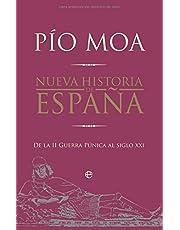 Nueva historia de España - de la II Guerra punica al siglo xxi (Historia Divulgativa)