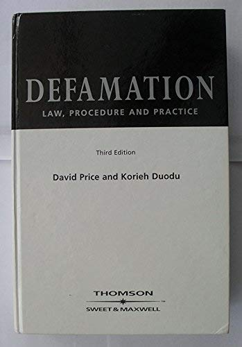 Compare Textbook Prices for Defamation : Law, Procedure and Practice 3rd Edition ISBN 9780421837904 by Price, David,Duodu, Korieh